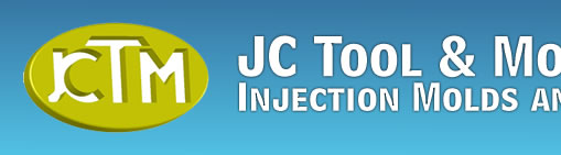 JC Tool & Mold Inc. - Injection Molds and Tooling